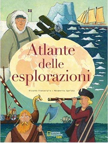 96 pagine illustrate per scoprire il mondo insieme ai grandi esploratori del passato.